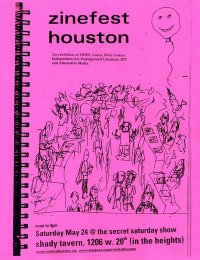 Flier for the 2008 Zine Fest Houston. Art by shane.