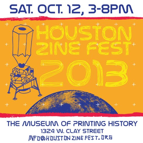 Zine Fest Houston 2013 at the Museum of Printing History!